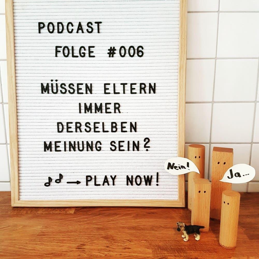 Mückenelefant-Podcast #006: Müssen Eltern immer derselben Meinung sein?