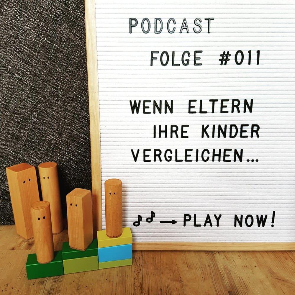 Mückenelefant-Podcast #011: Wenn Eltern ihre Kinder vergleichen ...