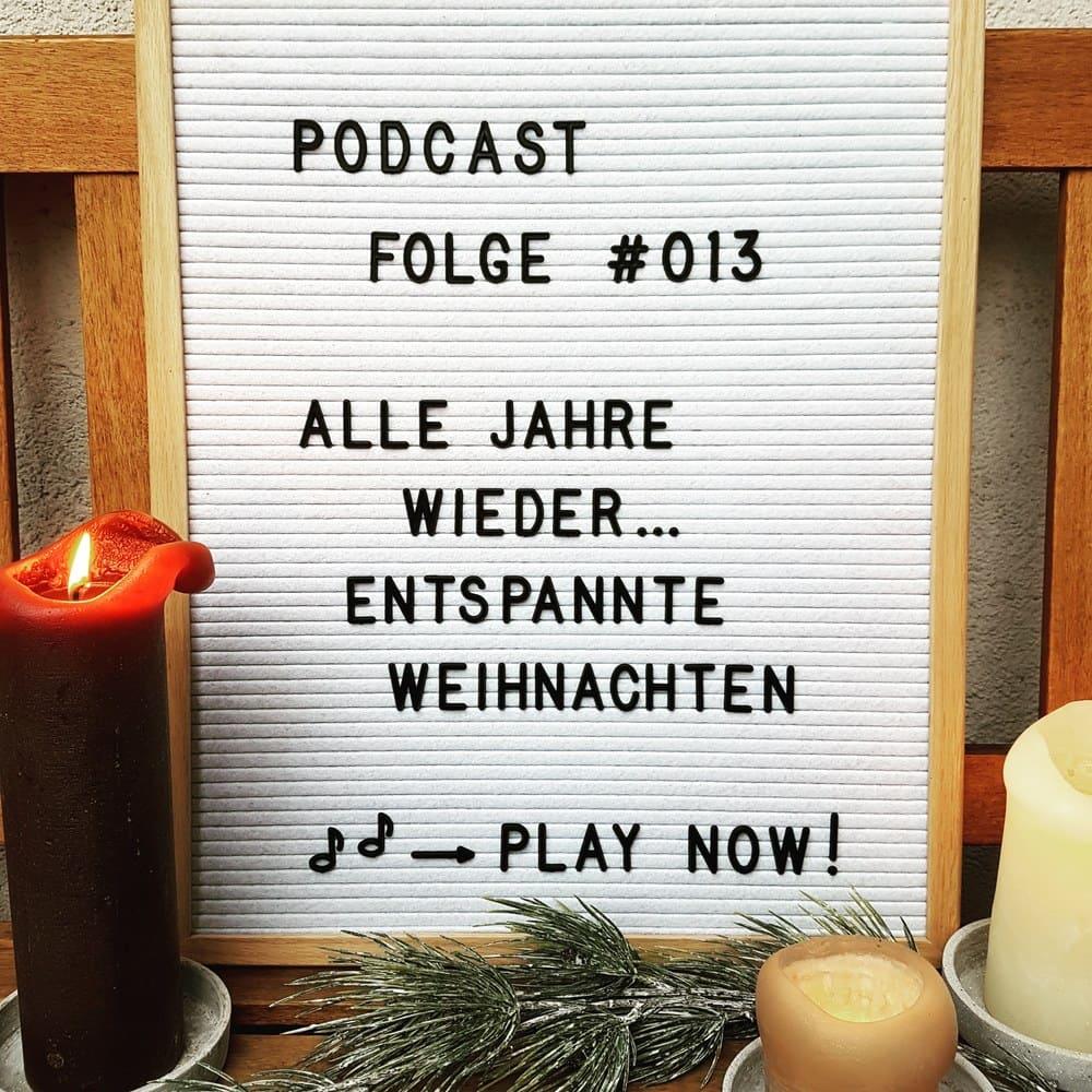 Mückenelefant-Podcast #013: Alle Jahre wieder ... Entspannte Weihnachten