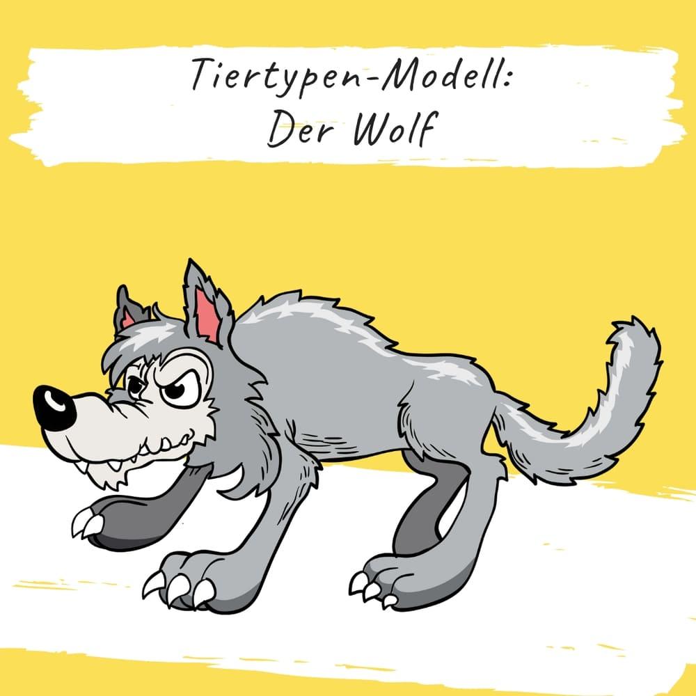 Bildungsspirit Kurzimpuls #004: Tiertypen-Modell: Der Wolf