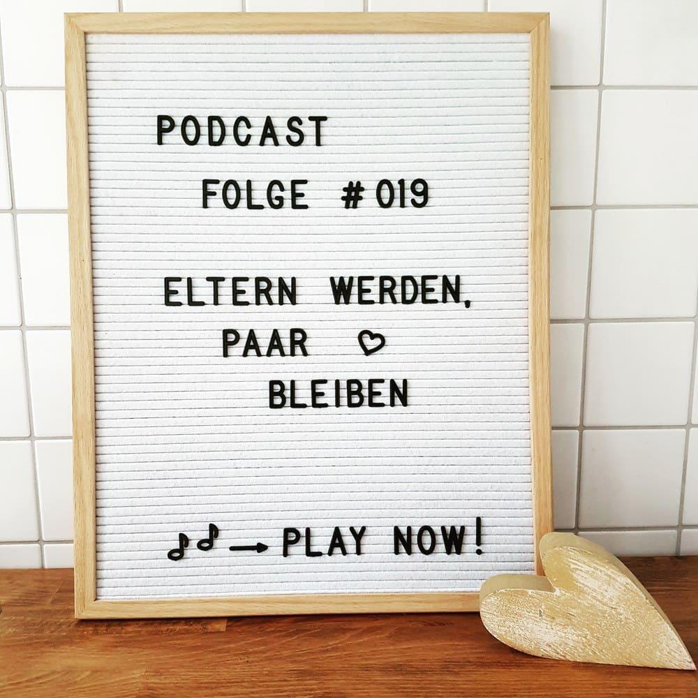 Mückenelefant-Podcast #019: Eltern werden, Paar bleiben