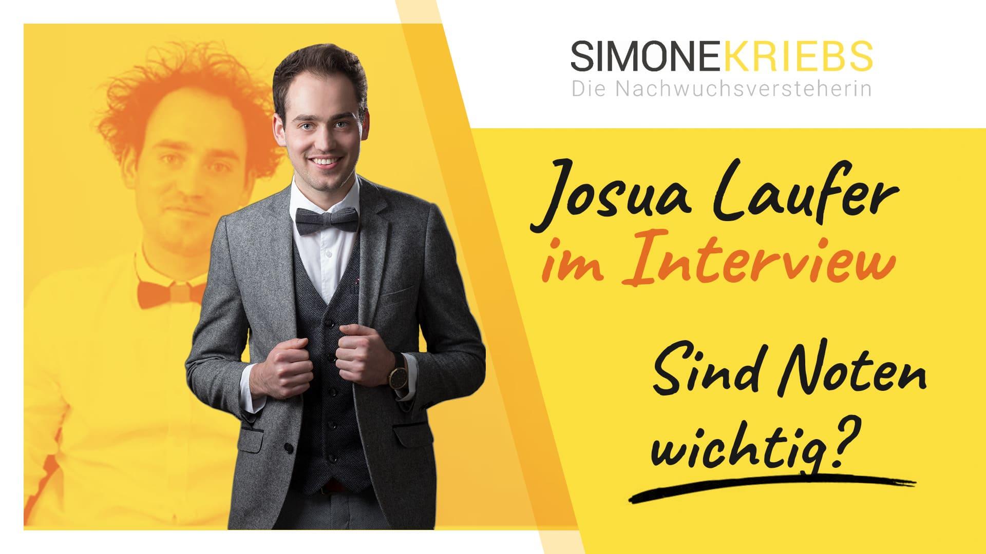 Josua Laufer im Bildungsspirit-Interview: Sind Noten wichtig?
