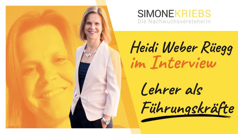 Heidi Weber Rüegg im Bildungsspirit-Interview: Lehrer als Führungskräfte