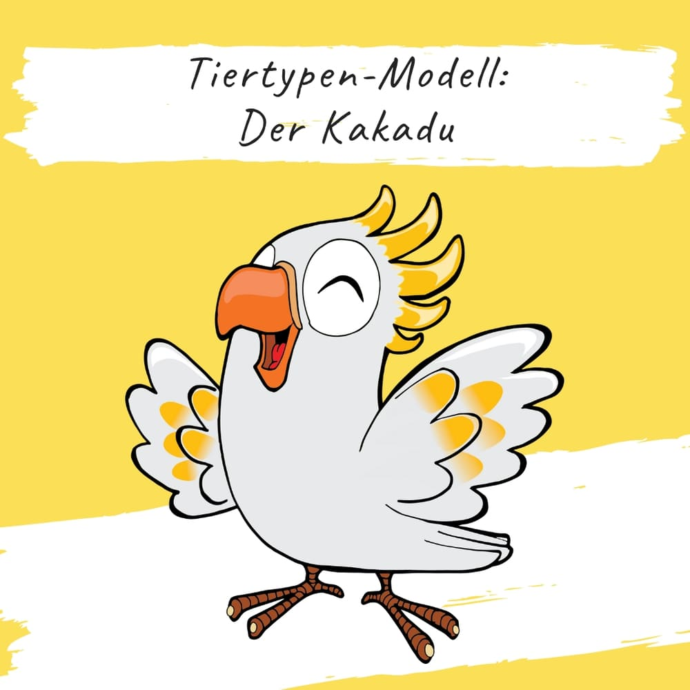 Bildungsspirit Kurzimpuls #006: Tiertypen-Modell: Der Kakadu