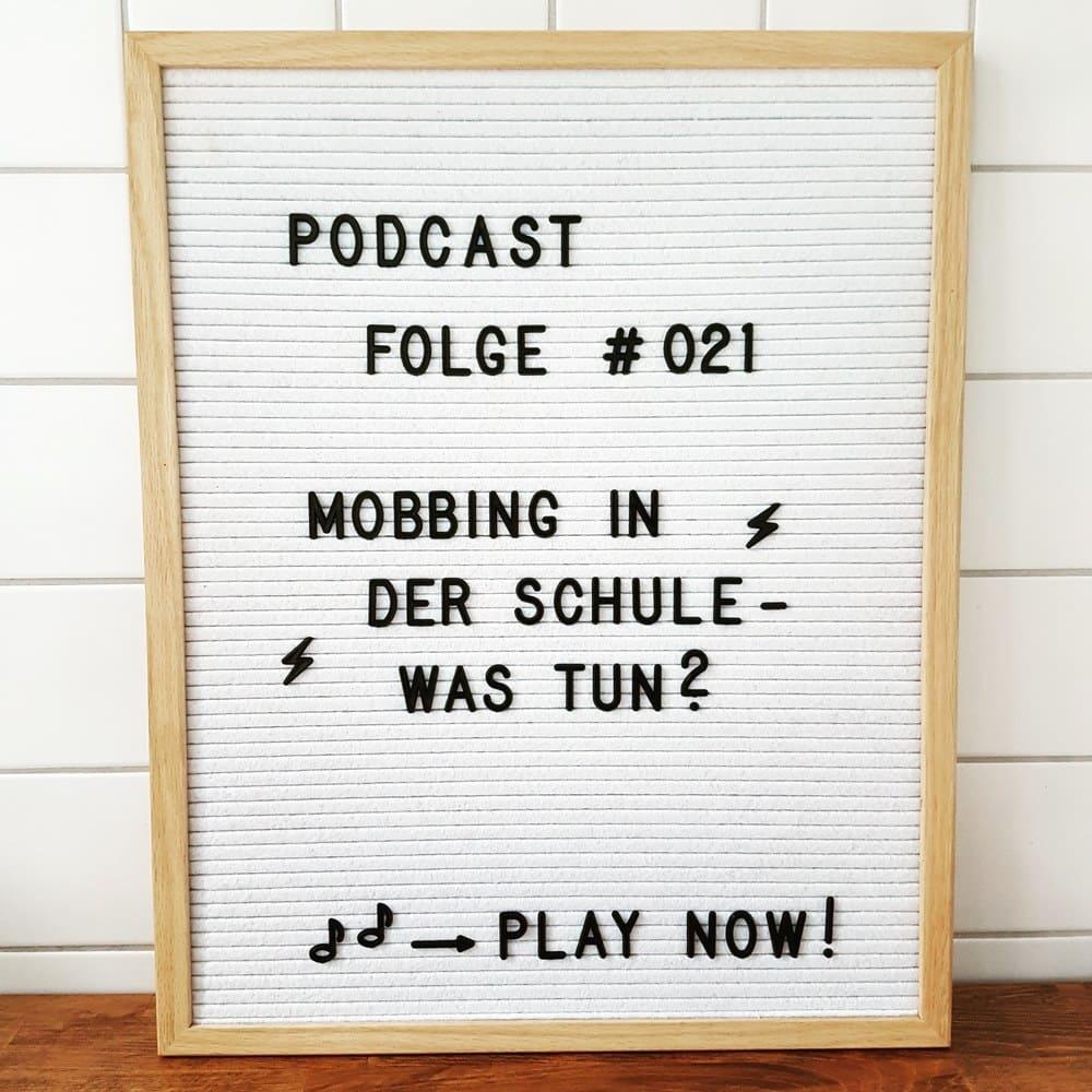 Mückenelefant-Podcast #021: Mobbing in der Schule - was tun?