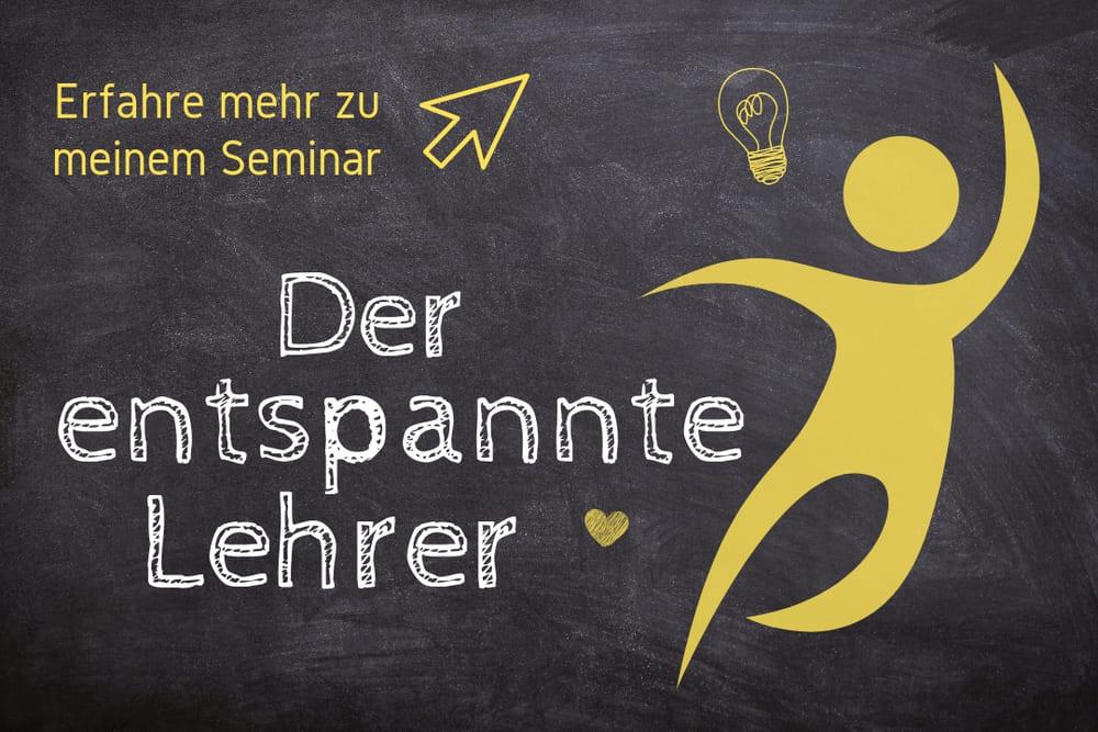 """Seminar """"Der entspannte Lehrer"""""""