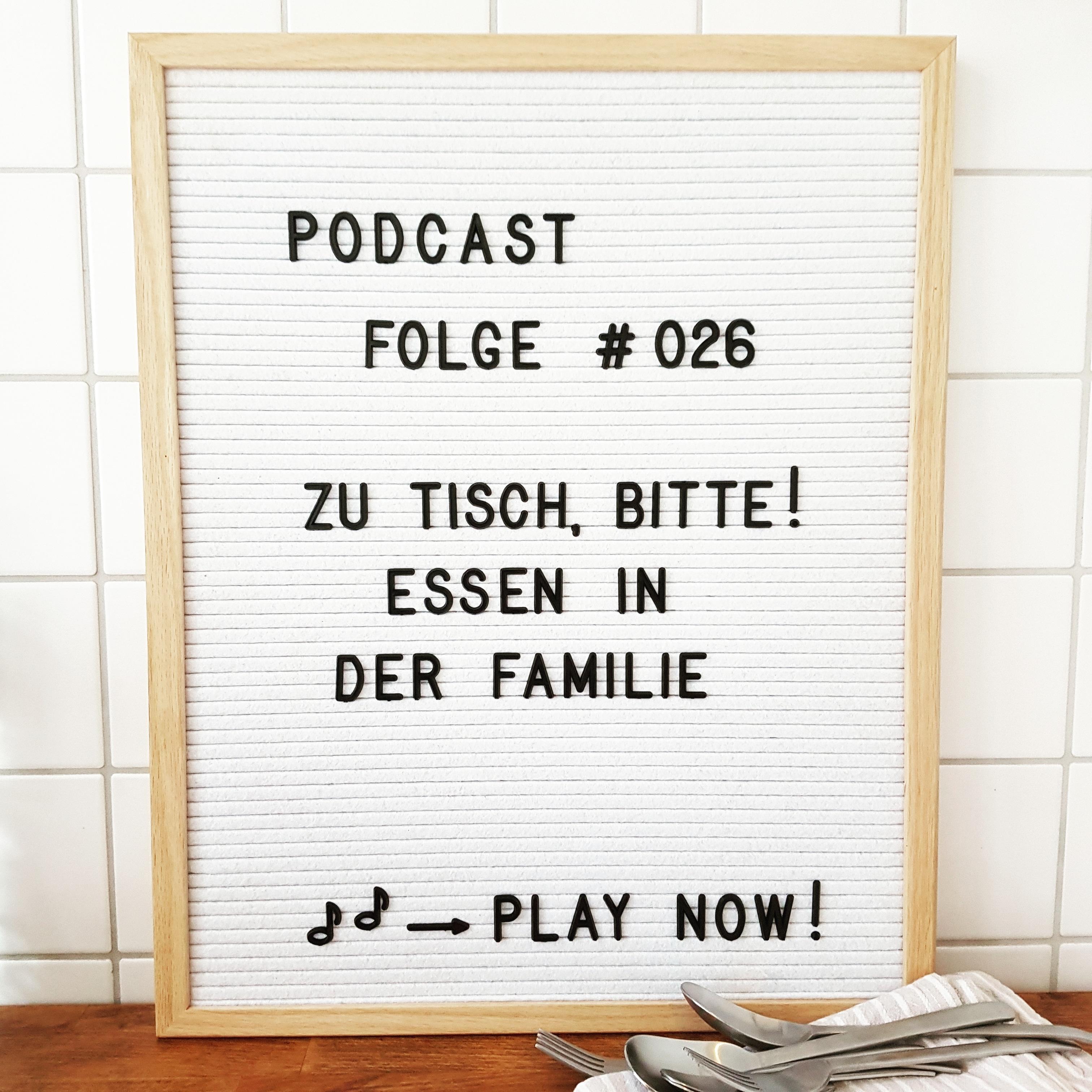 Mückenelefant-Podcast #026: Zu Tisch, bitte! Essen in der Familie
