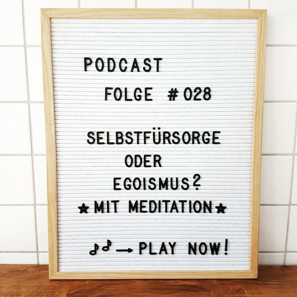 Mückenelefant-Podcast #028: Selbstfürsorge oder Egoismus als Eltern
