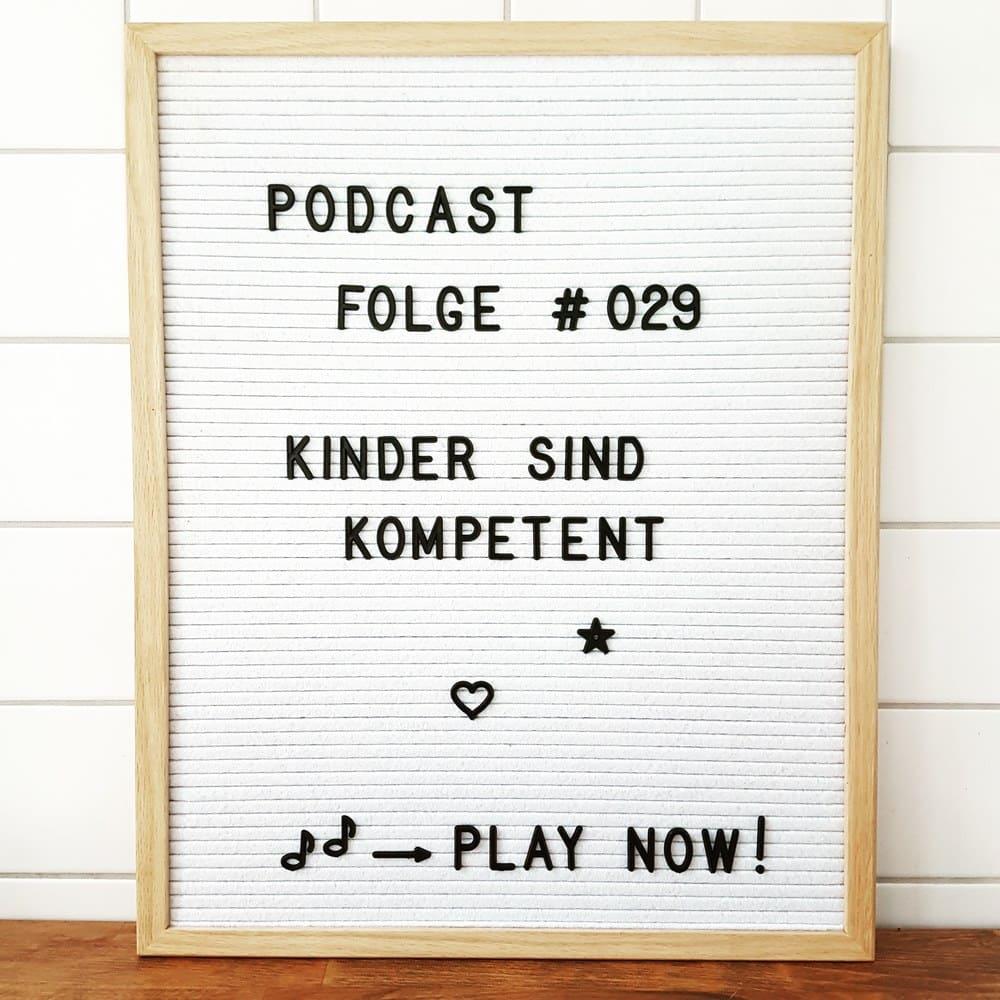 Mückenelefant-Podcast #029: Kinder sind kompetent