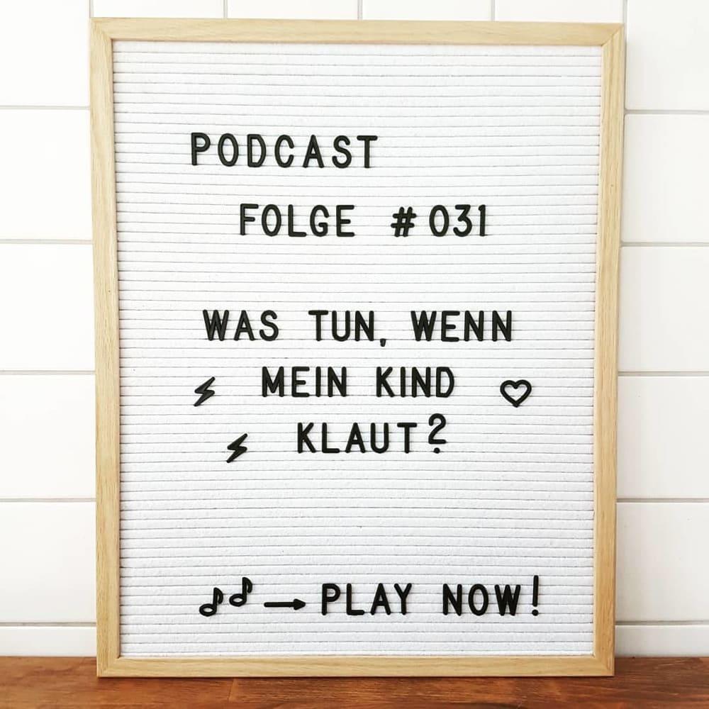 Mückenelefant-Podcast #031: Was tun, wenn mein Kind klaut?