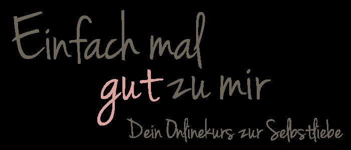 "Logo | Selbstliebe-Onlinekurs ""Einfach mal gut zu mir"" | Simone Kriebs"